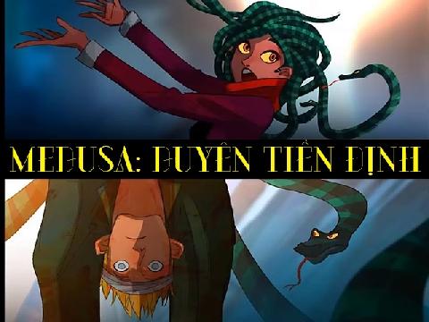 Nữ thần tóc rắn Medusa: Duyên tiền định