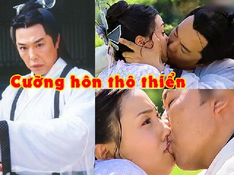 Cảnh cưỡng hôn thô thiển của 'Ỷ Thiên Đồ Long Ký 2003' bị ném đá