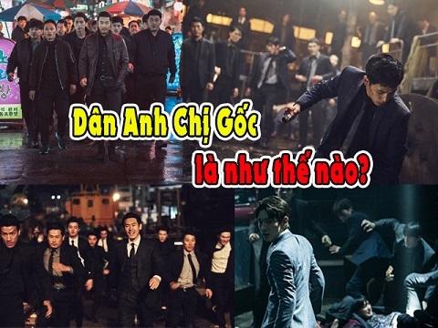 """Những phim Hàn giúp bạn hiểu thế nào là """"dân anh chị gốc"""""""