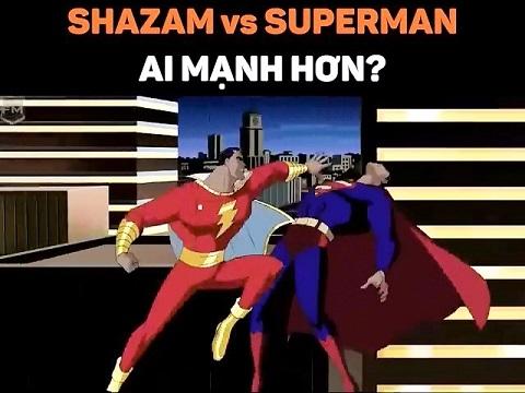 Shazam solo Superman: Ai mạnh hơn?