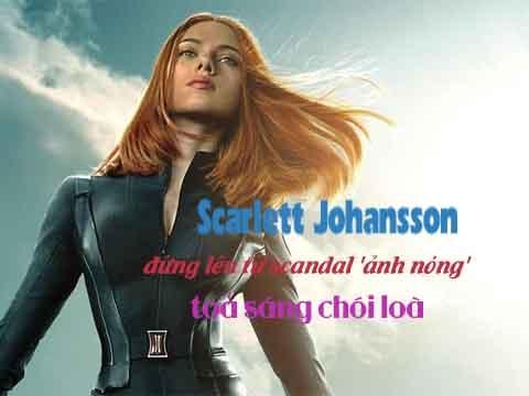 'Black Widow' Scarlett Johansson: đứng lên từ scandal 'ảnh nóng' toả sáng chói loà