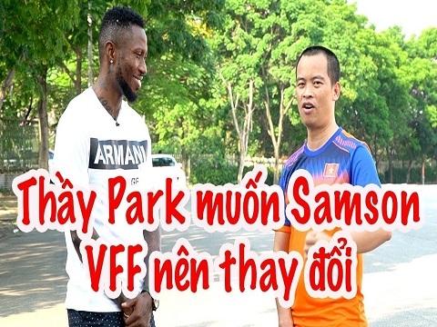HLV Park Hang Seo không được gọi Samson cho King's Cup: VFF nên thay đổi?