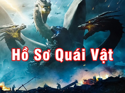 Hồ sơ các loài quái vật trong 'Godzilla: King Of The Monsters'