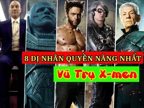 8 dị nhân quyền năng nhất vũ trụ X-men