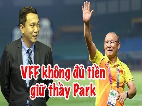 HLV Park Hang Seo chưa ký hợp đồng mới - VFF không đủ tiền