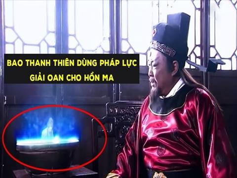 Bao Thanh Thiên dùng pháp lực xử án cho Hồn Ma trong chậu đất