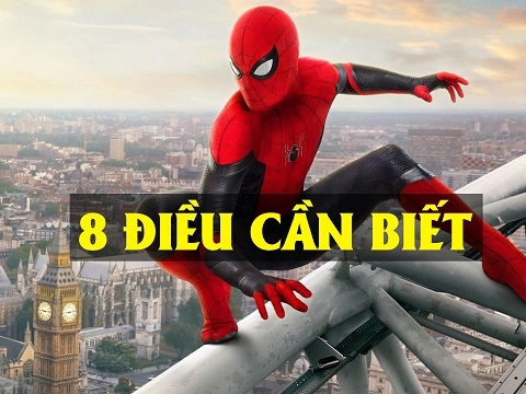 8 điều cần biết trước khi xem 'Spider Man: Far From Home'