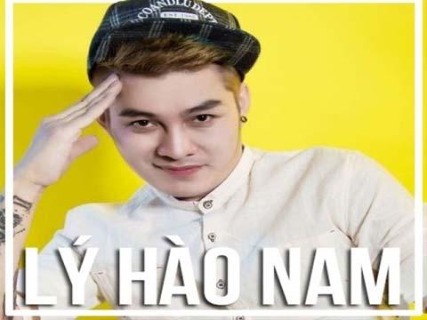 Trọn bộ những ca khúc hay nhất của Lý Hào Nam