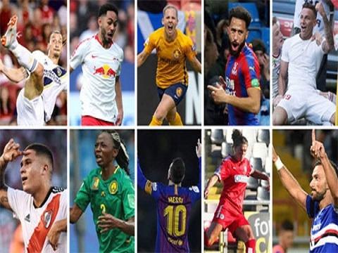 10 đề cử bàn thắng đẹp nhất năm 2019 của FIFA