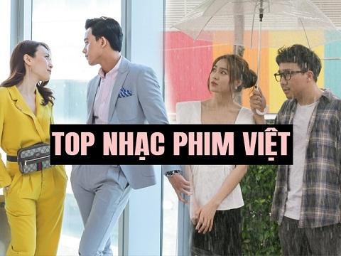 Top nhạc phim Việt được yêu thích nhất (1-8/2019)