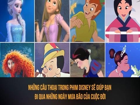 Những câu thoại trong phim Disney sẽ giúp bạn đi qua những ngày mưa bão của cuộc đời