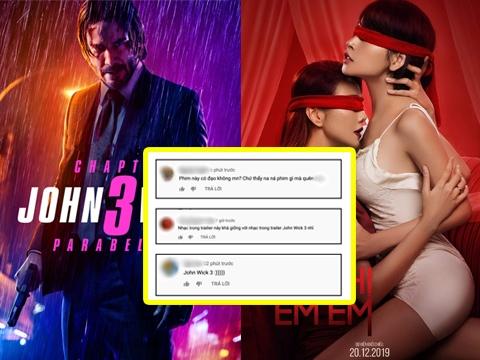 Trailer tràn ngập cảnh 18+ 'Chị Chị Em Em' dính nghi án 'chôm nhạc' John Wick 3