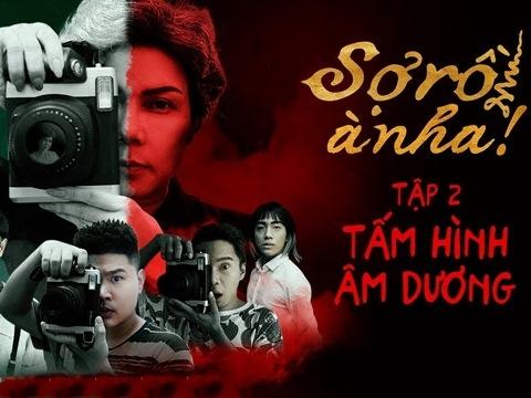 (Phim hài ma) SỢ RỒI À NHA! #2 - Tấm Hình Âm Dương (Việt Hương, Cris Phan)