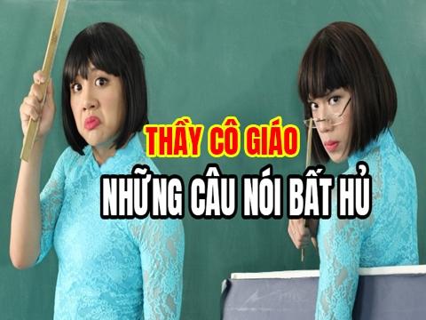 Những câu nói 'bất hủ' của thầy cô giáo!