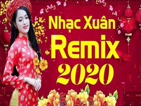 Nhạc Xuân 2020 Remix Lan Tỏa - DJ Căng Bass Sướng Tai