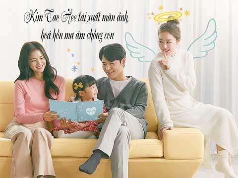 Kim Tae Hee tái xuất màn ảnh, hoá hồn ma ám chồng con