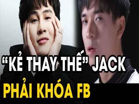Người thế thân Jack trong MV của K-ICM bị tấn công phải khoá facebook