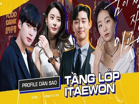 Profile dàn cast cực phẩm của 'Tầng Lớp Itaewon'