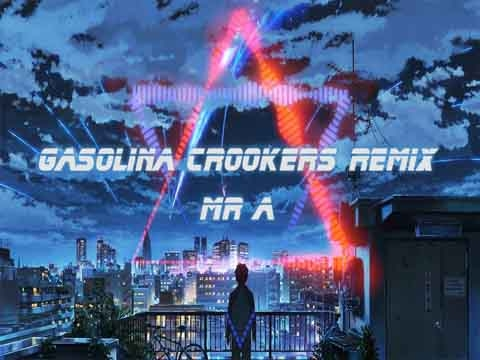 Gasolina Crookers Remix - Mr A