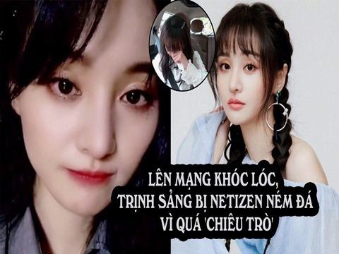 Lên mạng khóc lóc, Trịnh Sảng bị netizen ném đá vì quá 'chiêu trò'