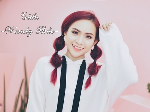 Giấu - Wendy Thảo