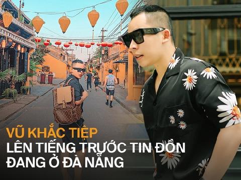''Ông bầu'' Vũ Khắc Tiệp lên tiếng về tin đồn tiếp tục cách ly vì đi Đà Nẵng