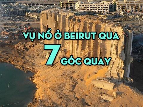 Vụ nổ ở Beirut qua 7 góc quay
