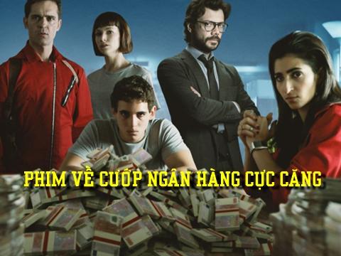 Top 6 phim cướp ngân hàng cực hay